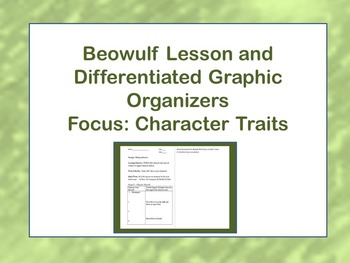 Beowulf Lesson and Differentiated Graphic Organizers; Char
