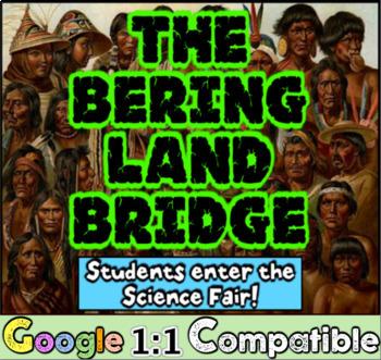 Native Americans & the Bering Land Bridge: Create a Scienc