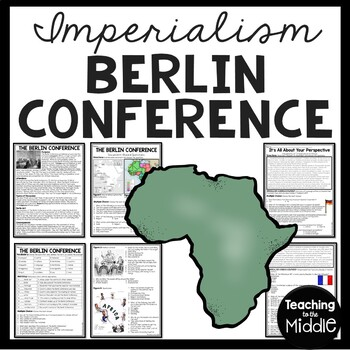 Berlin Conference Imperialism article, vocabulary, DBQ, Sc