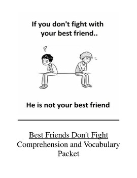 Best Friends Don't Fight Comprehension and Vocabulary Packet