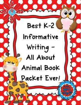 Best K-2 Informative Writing-All About Animal Book Packet Ever!
