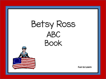 Betsy Ross    ABC Book