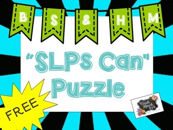 """Better Speech and Hearing Month: """"SLPs Can"""" Puzzle"""