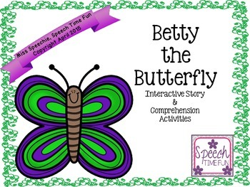 Betty the Butterfly Interactive Story and Comprehension Ac