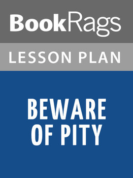 Beware of Pity Lesson Plans