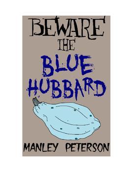 Beware the Blue Hubbard