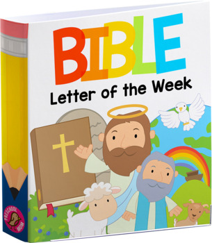 Bible ABC Letter of the Week Curiculum Notebook