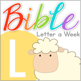Bible ABC Letter of the Week: L