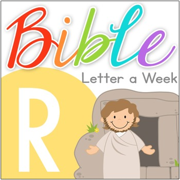 Bible ABC Letter of the Week: R