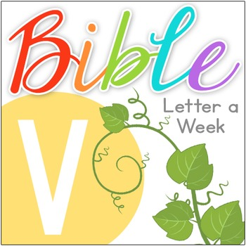 Bible ABC Letter of the Week: V