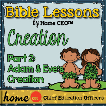 Bible: Adam and Eve's Creation (Lesson #2)