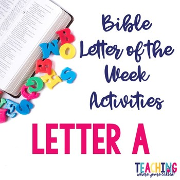 Bible Letter of the Week: Letter A