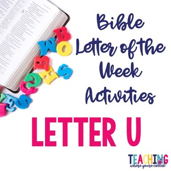 Bible Letter of the Week: Letter U