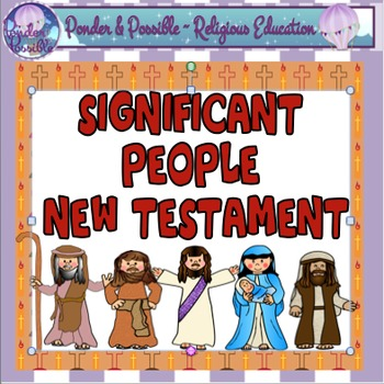 Bible: New Testament - Significant People, Jesus, Mary, Jo