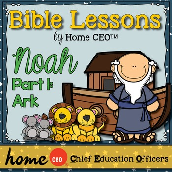 Bible: Noah Part 1 (Lesson #4)