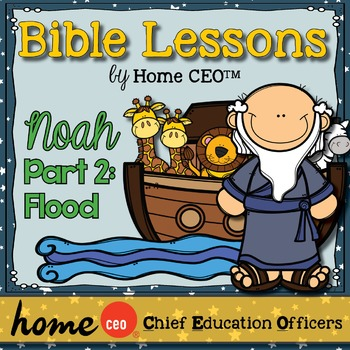 Bible: Noah and the Flood (Lesson #5)