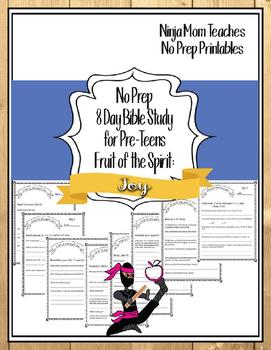 Bible Study for PreTeens- No Prep- Fruit of the Spirit- Joy