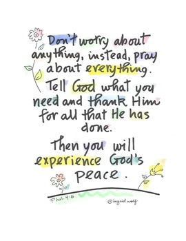 Bible Verse: Don't worry about anything..from Philippians