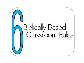 Biblically Based Classroom Rules