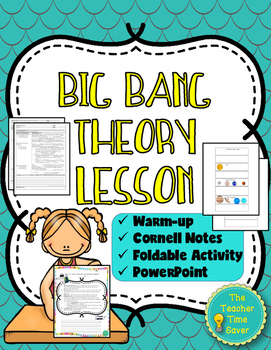 Big Bang Theory- Expanding Universe (notes, PowerPoint, an