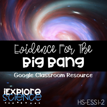 Big Bang Theory Literacy Workbook - NGSS Aligned, Guided R