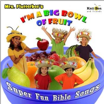 """Big Bowl of Fruit"" (SONG TRACKS FOR PERFORMANCE) - ""Fruit"