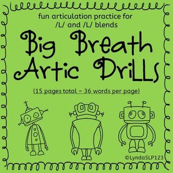Big Breath Artic Drills for /L/ and /L/ blends