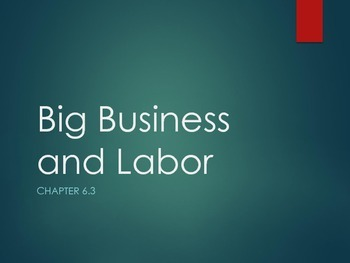 Big Business and Labor