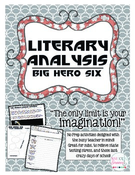 Big Hero 6 No-Prep Literary Analysis