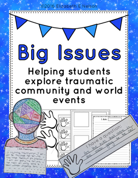 Big Issues: Helping students explore traumatic community a