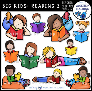 Big Kids: Reading 2 Clip Art - Whimsy Workshop Teaching