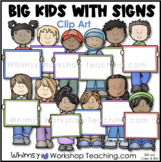 Big Kids With Signs Clip Art - Whimsy Workshop Teaching