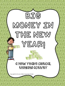 Big Money in 2017! New Year's Critical Thinking Activity (