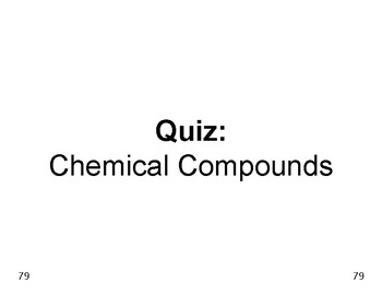 Big Science 1  Matter  11  Quiz  Chemical Compounds
