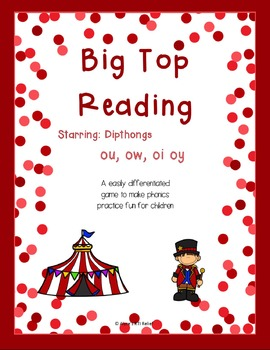 Big Top Circus Starring Dipthongs ou, ow, oi, oy
