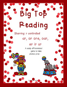 Big Top Reading Starring r controlled ar or ore oar er ir ur