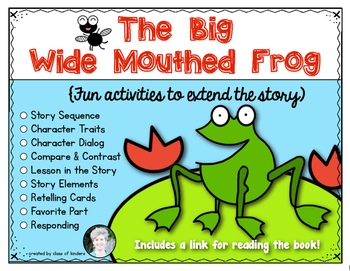 The Big Wide Mouthed Frog Activities for Kindergarten and