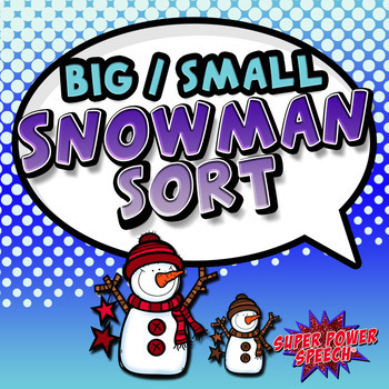 Big and Small Snowman Sort