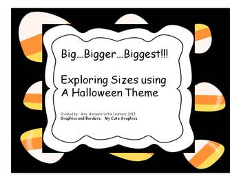"Big...Bigger...Biggest!!!  Practice ""Sizes"" using a Hallow"