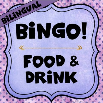 Bilingual Category Bingo: Food and Drink Flashcards & Game