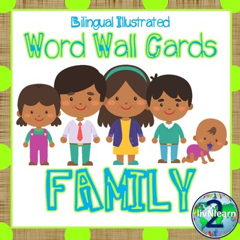 Bilingual Illustrated Word Wall Cards: Family