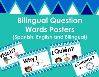 Bilingual Question Word Posters (Letreros de Palabras para