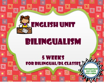 Bilingualism Bundle 5 Week Unit