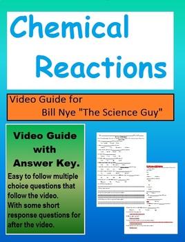 Bill Nye: Chemical Reactions Video Sheet