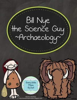 Bill Nye the Science Guy - Archaeology