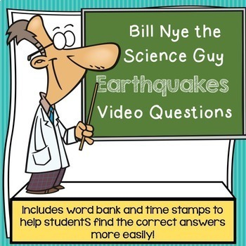 Bill Nye the Science Guy Earthquakes Video Questions w/ Wo