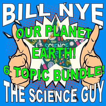 Bill Nye the Science Guy : OUR PLANET (6 video worksheets