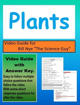 Bill Nye the Science Guy Plants Video follow along sheet.