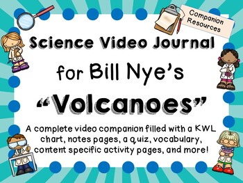Bill Nye the Science Guy: Volcanoes - Video Journal