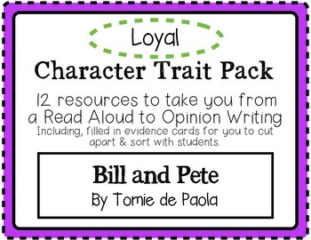 """""""Bill and Pete"""" Character Traits Pack: Loyal"""